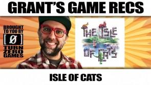 Isle of Cats - Grant's Game Recs