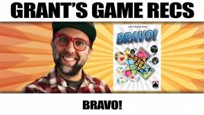Bravo - Grant's Game Recs