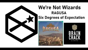 Ragusa Board Game Overview - Six Degrees of Expectation