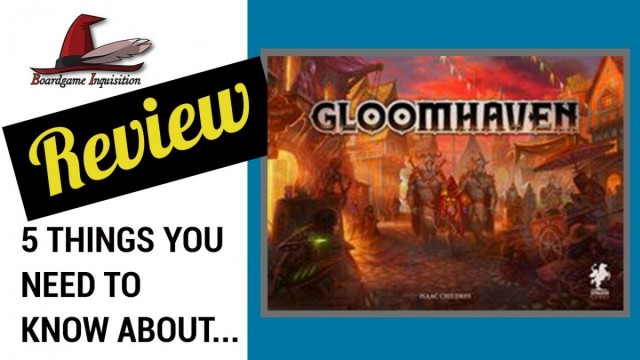 5 Things You Need To Know About Gloomhaven