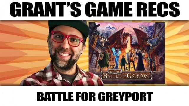Battle for Greyport - Grant's Game Recs