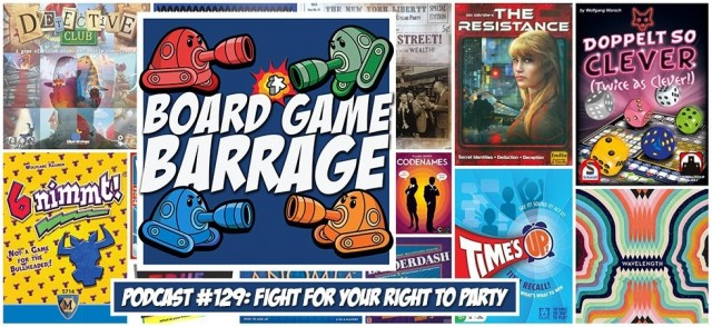 Fight for Your Right to Party - Board Game Barrage