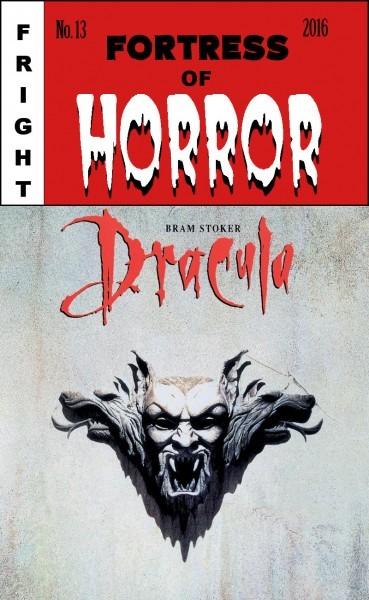 Fortress of Horror 13 - Bram Stoker's Dracula
