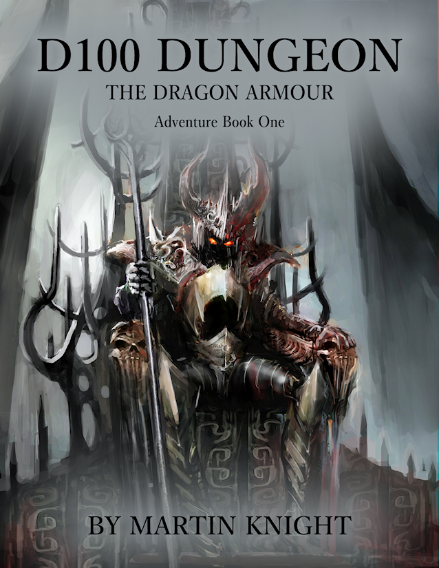 D100 Dungeon - The Dragon Armour - Adventure Book One
