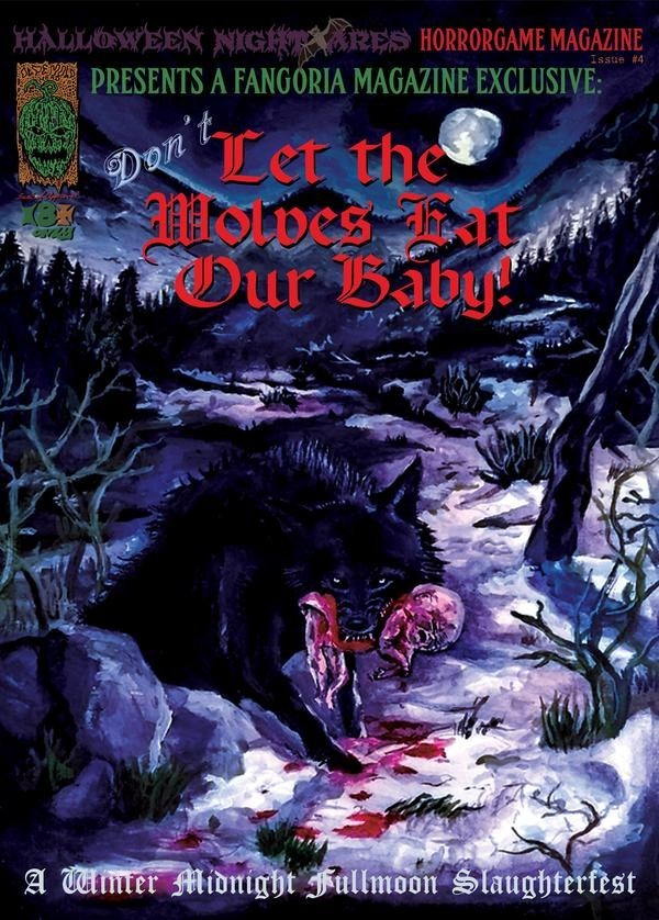 Of Blood, Snow, Fur and Fang - Don't Let the Wolves Eat Our Baby