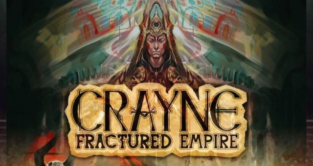 Crayne: Fractured Empire - First Impressions