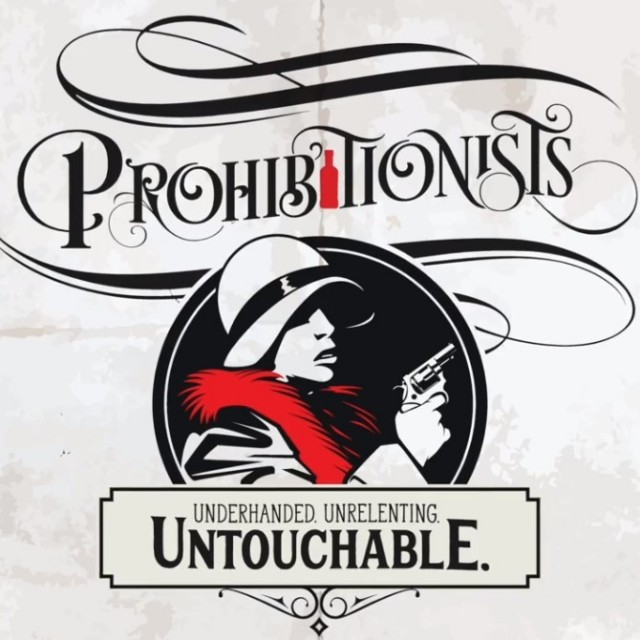 Prohibitionists - Kickstarter Preview