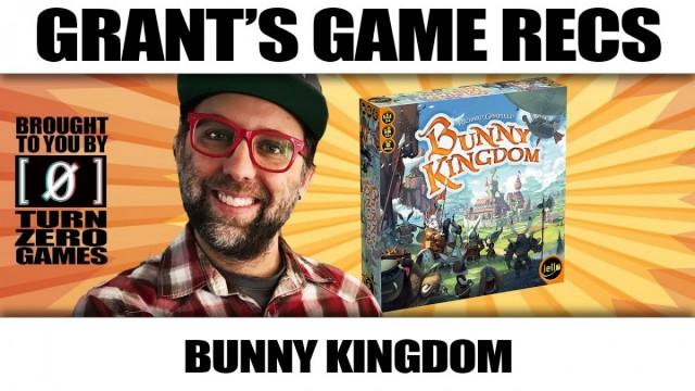 Bunny Kingdom - Grant's Game Recs