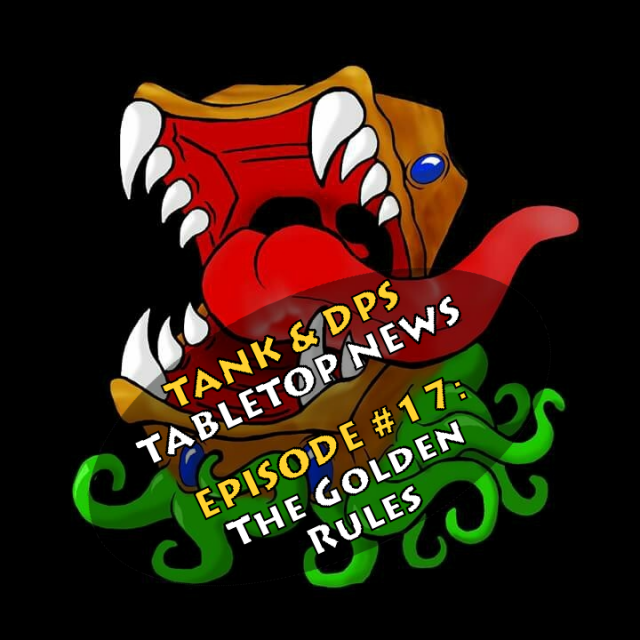 Tank & DPS Podcast - The Golden Rules