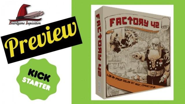 Factory 42 Kickstarter Preview
